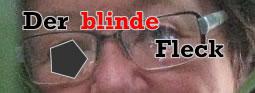 blinde_Fleck